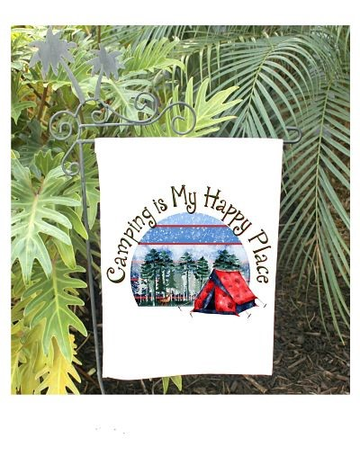 Camping Is My Happy Place Garden Flag