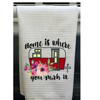 Home Is Where You Park It Kitchen Towel